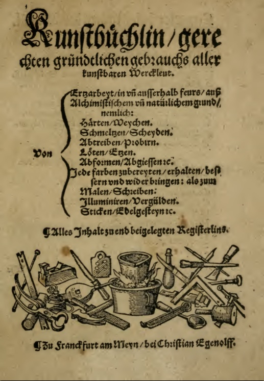 Christian Egenolff 1535 Kunstbuchlein (Little Book of Skills)