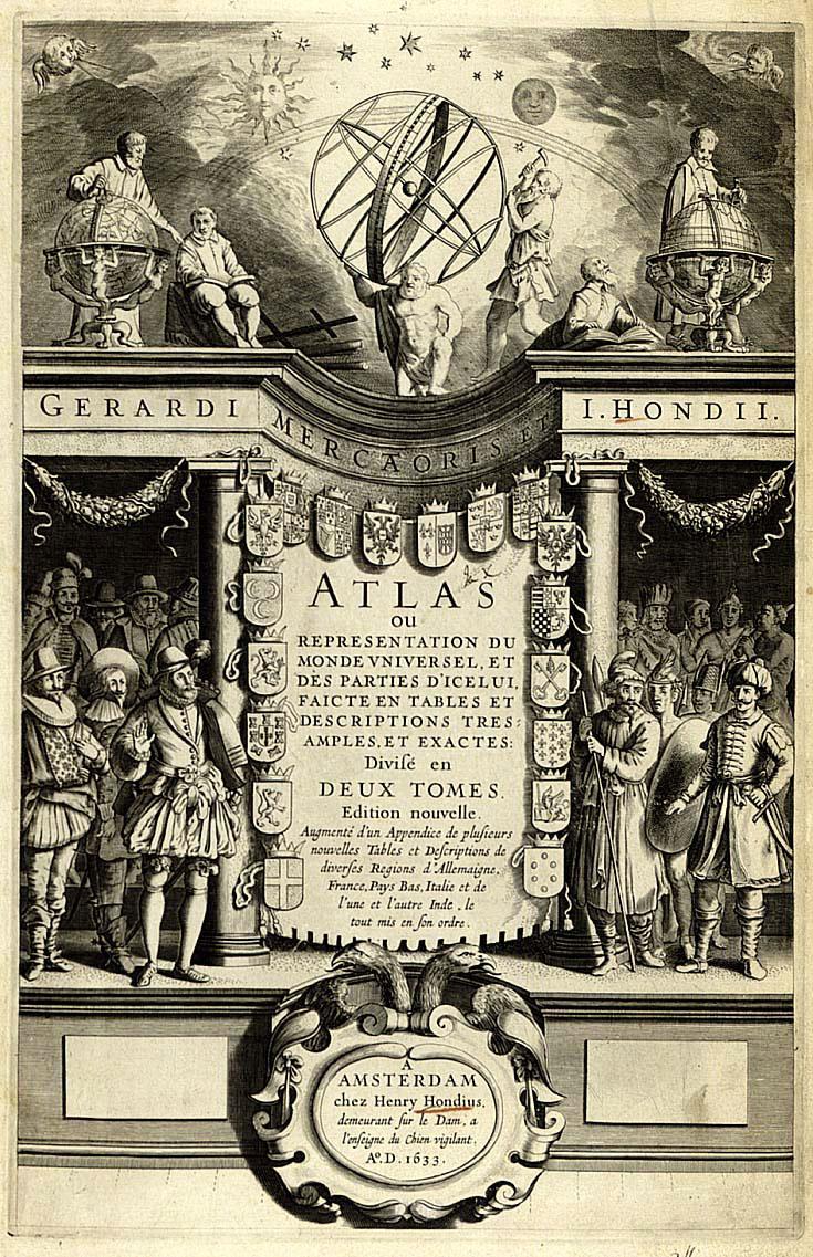Gerardus Mercator and. Jodocus Hondius. page de titre de l Atlas Minor. 1633