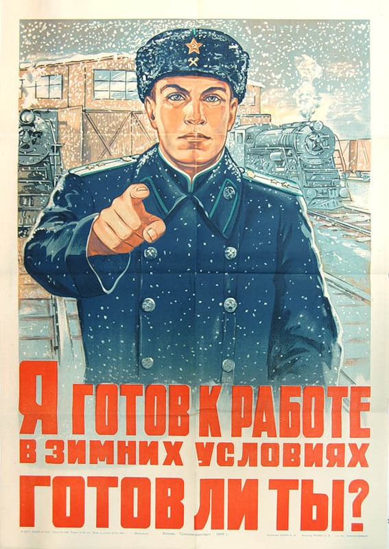 URSS I am willing to work in winter conditions. Are you ready ( railwayman)