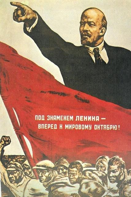 URSS vers 1930 Sous la banniere de Lenine, vers l'Octobre Mondial