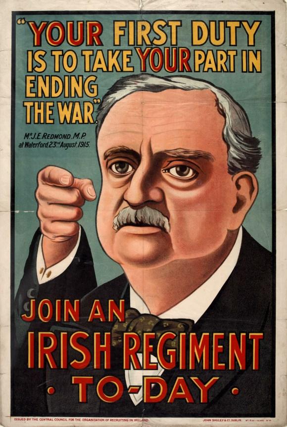 WW1 GB 1915 John Redmond (leader of Irish Parliamentary Party) Your First Duty,