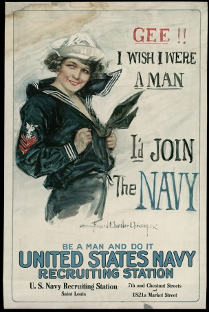 WW1 USA 1917 Gee I wish I were a man, I'd join the Navy Be a man and do it Howard Chandler Christy