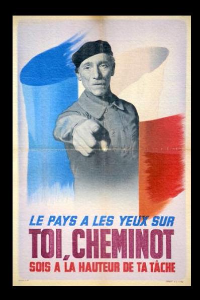 WW2 France 1944 21 07 Le pays a les yeux sur toi, cheminot
