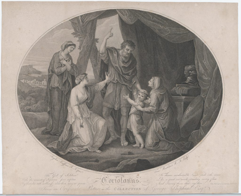 Angelica Kauffmann 1782 coriolanus The God of Soldiers, to shame invulnerable... (Shakespeare, Coriolanus, Act 5) gravure de 1785