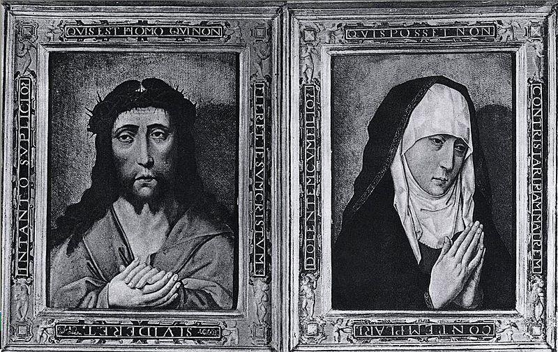1470-75 Bouts_Ecce_Homo_Mater_Dolorosa Collections of the Czartoryski Princes in Gołuchow ( Poznan), lost 1941