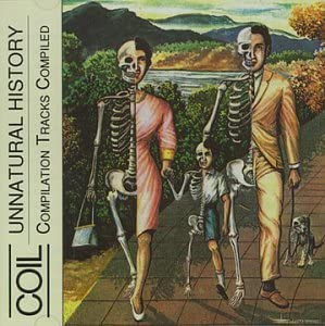 1999 Coil Unnatural history