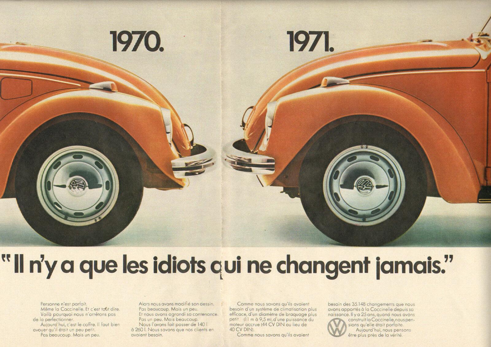 1971 volkswagen coccinelle Il n'ya que les idiots qui ne changent jamais