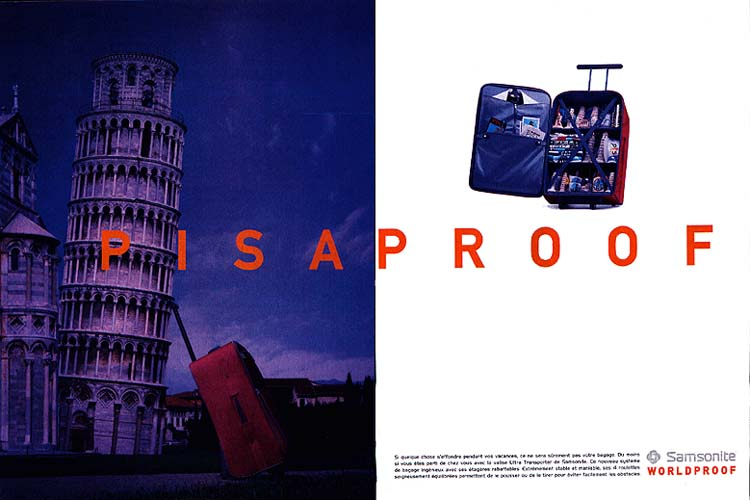 1997 Samsonite Resistant a Pise. Resistant au monde.